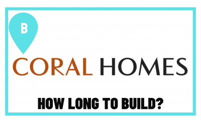 How Long Does Coral Homes Take to Build?
